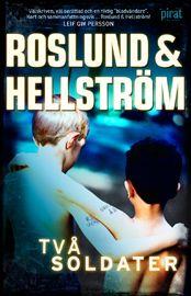 Två soldater  av Roslund & Hellström