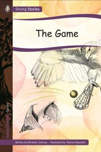 The Game, 2016) - Indigenous & First Nations Kids Books - Strong Nations