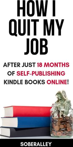 How I Quit My Job After Just 18 Months Of Kindle Publishing Need money now? Want to quit your job? Home Party Business, Home Based Business, Business Ideas, Need Money Now, Way To Make Money, Online Jobs From Home, Work From Home Jobs, Online Work, Online Careers