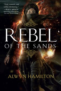 Rebel of the Sands – Alwyn Hamilton https://www.goodreads.com/book/show/32612470-rebel-of-the-sands