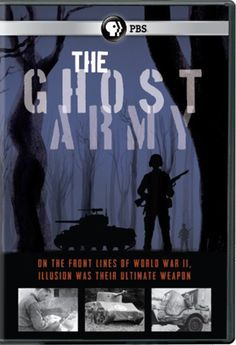 The Ghost Army -- DVD -- On the front lines of World War II, illusion was their ultimate weapon. #WWII
