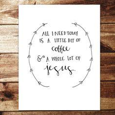 Jesus & Coffee Print   Evan Nicole Designs