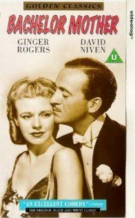 Bachelor Mother, 1939. Great Christmas movie with Ginger Rogers and David Niven