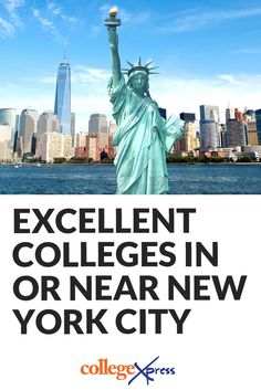 The best colleges in NYC! If bright lights and big city are what you're after, there's no better place to get them than old New York. Here are great colleges in or near New York City, New York. | CollegeXpress.com