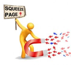What the hell is a squeeze page? This is also known as an opt-in page, lead generation page, landing page, lead capture page, lead magnet page or a splash page. Why is this page so important?