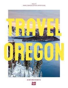 Oregon official visitor guide, by Travel Oregon