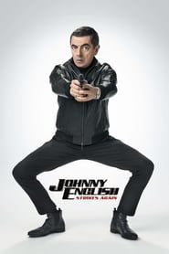 Get Johnny English Strikes Again DVD and Blu-ray release date, trailer, movie poster and movie stats. British secret agent Johnny English faces a new kind of twenty-first century foe in this third installment of the spy-genre spoof film series. Hindi Movies, Johnny English Reborn, Streaming Hd, Streaming Movies, 2018 Movies, Movies Online, Johnny H, Emma Thompson, Disney Pixar