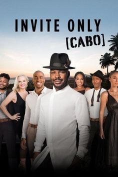 Watch Invite Only Cabo Full Episode HD Streaming Online Free  #InviteOnlyCabo #tvshow #tvseries (When social connector Larry Sims invites six of his friends from different phases in his life on a luxury vacation in Cabo San Lucas, Mexico, no one knows what to expect, especially since most of his friends know next-to-nothing about the other guests.) #tv98924