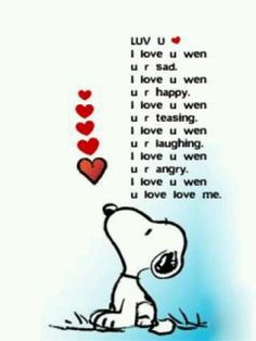 I Love You When .. Snoopy