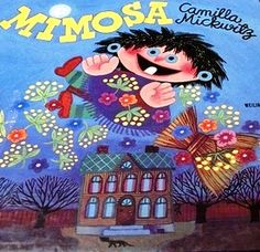 Camilla Mickwitz, Mimosa