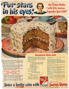 Cake - Sugar Plum Spice Cake Swans Down Retro Recipes, Old Recipes, Vintage Recipes, Cookbook Recipes, Cake Recipes, Dessert Recipes, Cooking Recipes, Family Recipes, Vintage Baking