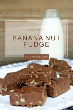 A deliciously rich, Homemade Banana Nut Fudge w/ just a hint of banana. So smooth it practically melts in your mouth!