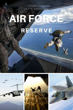 Interesting facts about the Air Force Reserve Air Force Reserve 38afaa4a1