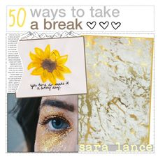 """""""50 ways to take a break 