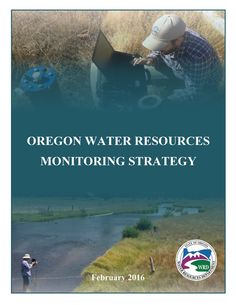 Oregon water resources monitoring strategy, by the Oregon Water Resources Department
