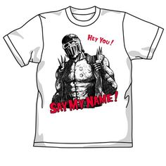 Fist of the North Star Say My Name! T-shirt (WHITE) (XL)