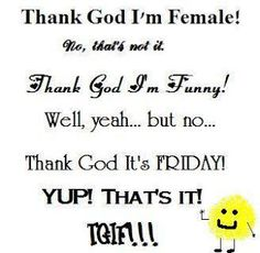 TGIF! on Pinterest | Happy Friday, Friday Funnies and ...