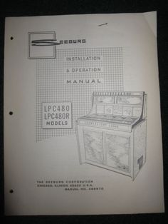 Seeburg Juke Box LPC480 LPC480R Owner Operation Installation Manual LPC 480 480R - http://collectibles.goshoppins.com/arcade-jukeboxes-pinball/seeburg-juke-box-lpc480-lpc480r-owner-operation-installation-manual-lpc-480-480r/