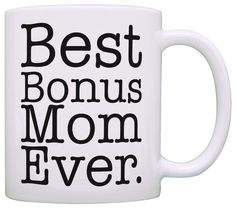 Mother'Sdaygift For Step Mom Best Bonus Mom Ever Stepmother Gift Coffee Mdhg Cmu