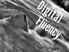 Digital Fluency by Silvia  Rosenthal Tolisano, via Slideshare