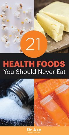 Most people I meet think that they're pretty healthy. But when I probe a little deeper into their diets, I quickly find out that they are eating a lot of health foods you should never eat.