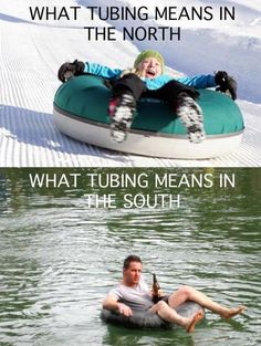 I prefer tubing on the river.. Just saying