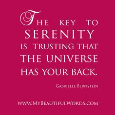 My Beautiful Words.: The Universe Has Your Back...