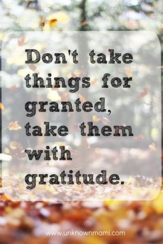 Be grateful...always