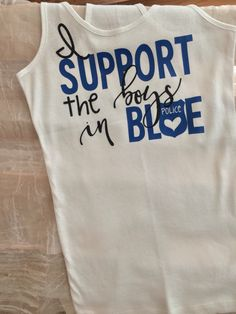 I Support The Boys In Blue Women's tank by SupportVeterans on Etsy https://www.etsy.com/listing/475828441/i-support-the-boys-in-blue-womens-tank