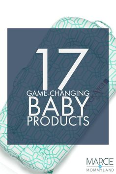 Are you wondering what new baby products are on the market that are innovative and will save you time and energy? Click to read my 17 game-changing baby products or pin to save for later. www.marcieinmommyland.com #babyproducts #newbaby