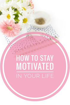 Need motivation in your life? This post helped me on how to STAY motivated! You can read it now or pin it for later! ♡