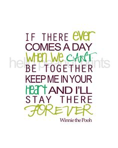 Winnie The Pooh quote. <3