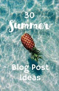 30 SUMMER BLOG POST IDEAS   ⇨ Follow City Girl at link https://www.pinterest.com/citygirlpideas/ for great pins and recipes!  ☕
