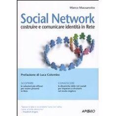 Social network. Costruire e comunicare identità in rete  Marco Massarotto  #book #social #hagakure
