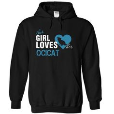 This cute funny Ocicat Girl Loves Her OCICAT will be a great gift for you or your friend who loves cats