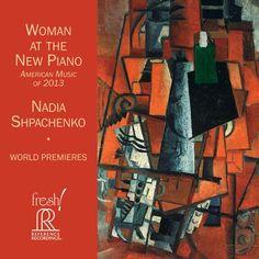 Nadia Shpachenko - Woman at the New Piano on HDCD