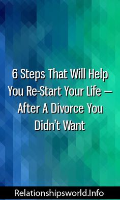 Life after divorce you didnt want