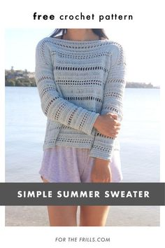 Free Crochet Pattern Light & Airy Spring Sweater Learn how to crochet a sweater for spring and summer with this free pattern! The Coastal Shores Sweater uses easy mesh crochet stitches to create a light sweater for beach days and music festivals. Crochet Tunic Pattern, Crochet Jumper, Bag Crochet, Sweater Knitting Patterns, Crochet Woman, Cotton Crochet, Crochet Clothes, Free Crochet, Crochet Stitches