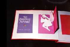 The Christmas alphabet [JPG 94K] Robert Sabuda, designer and paper engineer. Produced by White Heat Ltd. Printed and hand assembled in Colombia, South America. New York, Orchard Books, 1994.