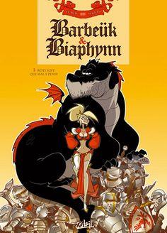 Barbeük & Biaphynn -1- Rôti soit qui mal y pense