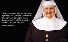 #Lent2015 #MotherAngelica
