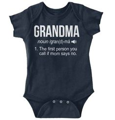 Grandma Call If Mom Says No Onesie grandma grandmother grandpa mother dictionay mom no call grandfather grandparents kiss kisses hearts lips lipstick family families love lovely loving cute adorable funny baby child baby boys girls clothes onesie one-pi Funny Babies, Cute Babies, Mom Funny, Funny Baby Sayings, Funny Grandma, Funny Baby Shirts, Funny Onesie, Call Grandma, New Grandma