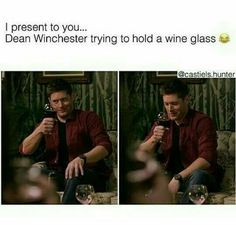 Oh, Dean... At least you're pretty...