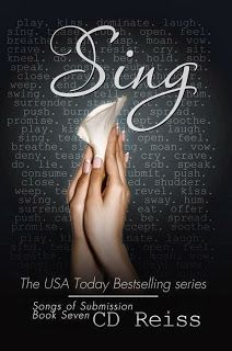 Sing (Songs of Submission #7) by C.D. Reiss