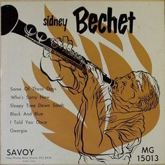 Sidney Bechet, label: Savoy MG 15013 (1952) Design: Burt Goldblatt.