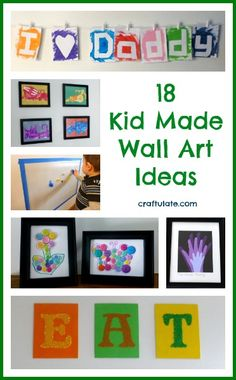 18 Kid Made Wall Art Ideas from Craftulate-check out this website.  This lady has fantastic ideas!