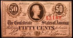 50 Cent Confederate Civil War Note Dated April 6, 1863 Serial number 53162