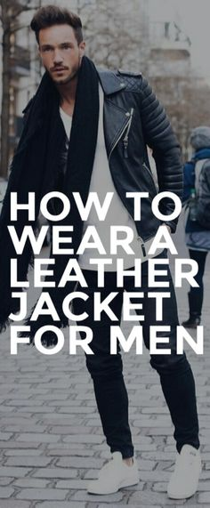How to wear a leather jaclet for men #mensfashion #streetstyle #outfitgrid
