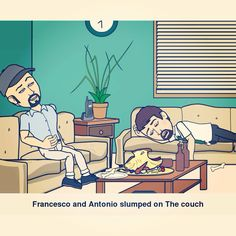 Francesco and Antonio slumped on the couch  #milan #city #isola #via #garigliano #like #friends #social_network #pinterest #instagram #tumblr #twitter #facebook #bitstrips #foursquare