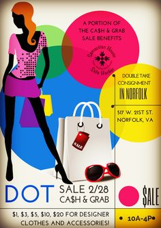 Double Take VA's next Dot Sale is 10am-4pm, Sat., February 28th. ONLY $1, $3, $5, $10 and $20 for DESIGNER clothes and accessories - Click this pin to find out the 411
